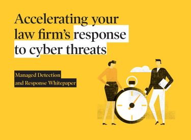 Accelerating Your Law Firm's Response To Cyber Threats