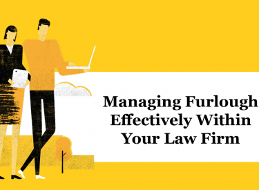 Managing Furlough Effectively Within Your Law Firm – Infographic