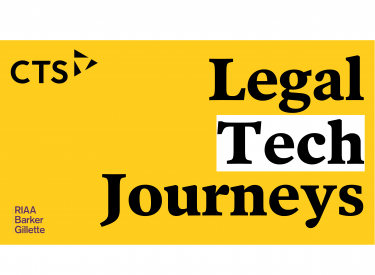 Legal Tech Journeys with RIAA Barker Gillette | Webinar – Watch Now