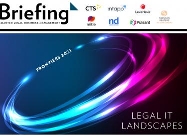 Legal IT Landscapes 2021 – Briefing